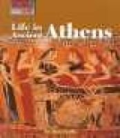 Life in Ancient Athens (Hardcover): Don Nardo