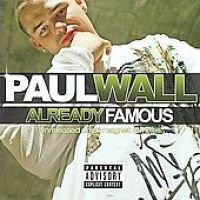 Paul Wall - Already Famous (CD, Parental Adviso): Paul Wall