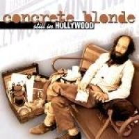 Concrete Blonde - Still in Hollywood (CD): Concrete Blonde