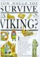 How Would You Survive Viking (Paperback, New ed): Morley J