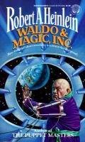 Waldo and Magic Inc (Paperback, Reissue): Robert A. Heinlein
