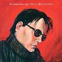 Eric Matthews - The Imagination Stage (CD): Eric Matthews