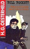 Bull Rockett : Peligro En La Antartida : Buenos Aires No Contesta (Spanish, Paperback): Hector German Oesterheld
