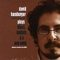 Hamburger David - Plays Blues Ballads & Pop Song (CD): Hamburger David