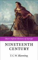 The Nineteenth Century - Europe 1789-1914 (Paperback, New): T.C.W. Blanning