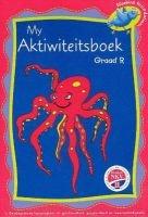 My Akitiwiteitsboek: Grade R: Leerderswerkboek (Afrikaans, Staple bound):