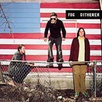 Fog - Ditherer (CD): Fog