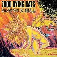 7000 Dying Rats - Season in Hell (CD): 7000 Dying Rats