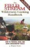 Field Stream - Wilderness Cook (Paperback): Wayne Fears