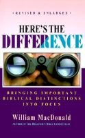 Here's the Difference (Paperback): William MacDonald