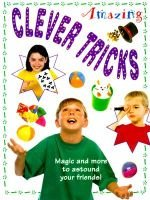 Amazing Clever Tricks (Hardcover): Lorenz