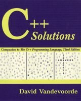 "C++ Solutions - Companion to the ""C++ Programming Language"" (Paperback): David Vandevoorde"