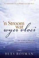 'n Stroom Wat Wyer Vloei (Afrikaans, Hardcover): Bets Bosman