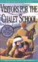 Visitors for the Chalet School (Paperback): Elinor M. Brent-Dyer, Helen McClelland