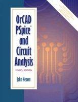OrCAD PSpice and Circuit Analysis (Paperback, 4Rev ed): John Keown
