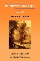 He Knew He Was Right Volume III [Easyread Large Edition] (Large print, Paperback, large type edition): Anthony Trollope