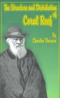 The Structure and Distribution of Coral Reefs (Paperback): Charles Darwin