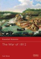The War of 1812 (Paperback): Carl Benn