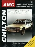 AMC Coupes, Sedans and Wagons (1975-88) (Paperback): Chilton Automotive Books, The Nichols/Chilton, Chilton