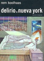 Delirio de Nueva York (English, Spanish, Paperback): Rem Koolhaas