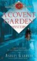 A Covent Garden Mystery (Paperback, Berkley Prime Crime mass-market ed): Ashley Gardner