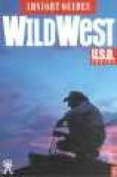 Insight Guide Wild West (Paperback, 1st ed): Insight Guides, Ansight Guides