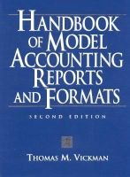 Handbook of Model Accounting Reports and Formats (Hardcover, 2nd Revised edition): Thomas Vickman