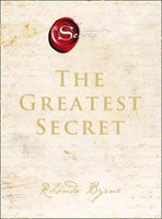 The Greatest Secret (Hardcover): Rhonda Byrne