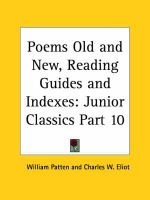 Junior Classics Vol. 10 (Poems Old and New, Reading Guides and Indexes) (1912) (Paperback): Charles W. Eliot