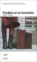 Perdida En El Momento - Lost in the Moment of What She Needs (English, Spanish, Paperback): Patricia Suarez