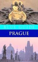 Blue Guide Prague (Paperback): Jasper Tilbury