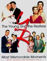 """Young and the Restless"" - Most Memorable Moments (Hardcover): Mary B Cassata, Barbara Irwin"