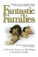 Fantastic Families - 6 Proven Steps to Building a Strong Family (Paperback): Joe Beam, Nick Stinnett