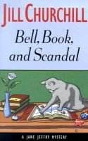 Bell, book, and scandal - a Jane Jeffry mystery (Hardcover, 1st ed): Jill Churchill