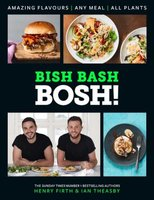 Bish Bash Bosh! (Hardcover, Signed Copy): Henry Firth, Ian Theasby
