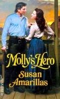 Molly's Hero (Paperback): Susan Amarillas