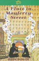 A Flute in Mayferry Street (Paperback, Rev. Ed): Eileen Dunlop