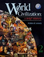 World Civilization - A Brief History (Paperback, 2nd Revised edition): Robin W Winks