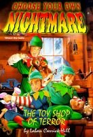 The Toy Shop of Terror, Book 18 (Paperback): Laban Carrick Hill, L.C. Hill