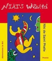 Niki's World - Niki De Saint-Phalle (Hardcover): Ulrich Krempel