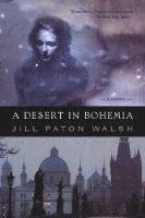 A desert in Bohemia (Paperback): Jill Paton Walsh