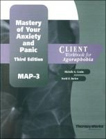 Mastery of Your Anxiety and Panic (Map-3) - Client Workbook (Paperback, 3rd): David H. Barlow, Michelle G. Craske
