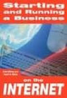 Starting and Running a Business On the Internet (Paperback): Tim Ireland