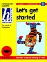 Let's Get Started - The Sounds of the Alphabet (Paperback): Mary Kelly, Vanessa Morgan