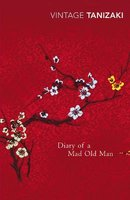 Diary Of A Mad Old Man (Paperback, New edition): Jun'ichiro Tanizaki