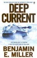 Deep current (Paperback): Benjamin E Miller