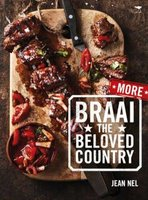 More Braai The Beloved Country (Paperback): Jean Nel