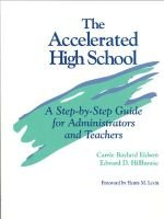 The Accelerated High School - A Step-by-step Guide for Administrators and Teachers (Hardcover, Wb): Carrie Baylard Eidson,...