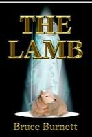 The Lamb (Hardcover): Bruce Burnett
