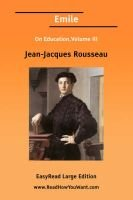 Emile on Education, Volume III [Easyread Large Edition] (Large print, Paperback, large type edition): Jean Jacques Rousseau